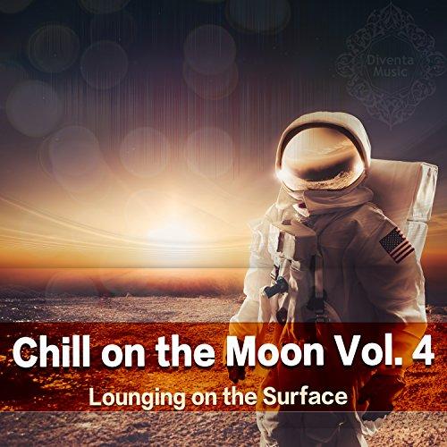 ... Chill On the Moon, Vol. 4 Loun.