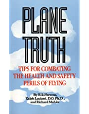 Plane Truth: Combating the Health and Safety Perils of Flying