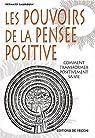 Les pouvoirs de la pensée positive par Baudouin
