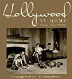 Hollywood at Home, Richard Schickel, 1567312853
