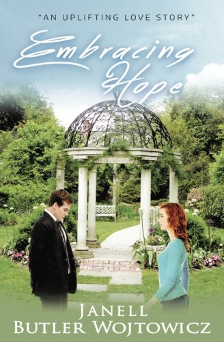 Book: Embracing Hope by Janell Butler Wojtowicz