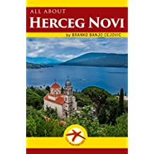 all about HERCEG NOVI (Visit Montenegro Book 8)