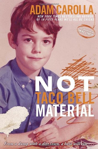 Not Taco Bell Material (Best Adam Carolla Podcast)