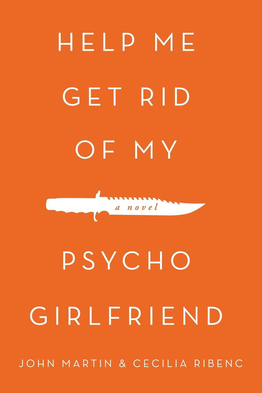 my girlfriend is psycho