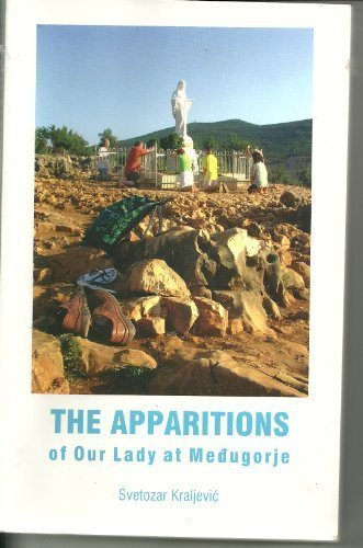 The Apparitions of Our Lady At Medugorje by Svetozar Kraljevic (2005-01-01)