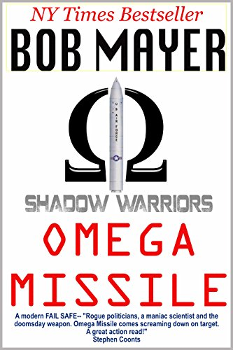 Omega Missile Shadow Warriors Book 3 Kindle Edition By Bob Mayer