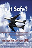 Is It Safe?, Brian Power Waters, 0595192343