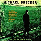 Tales from the Hudson(Michael Brecker)