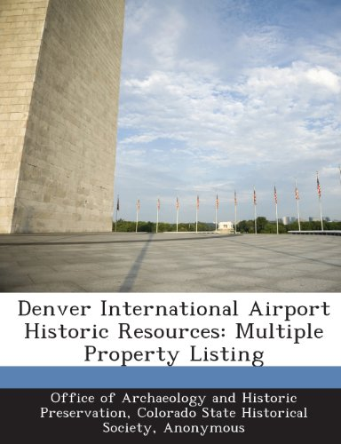 Books : Denver International Airport Historic Resources: Multiple Property Listing