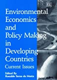 img - for Environmental Economics and Policy Making in Developing Countries: Current Issues book / textbook / text book