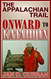 The Appalachian Trail: Onward to Katahdin