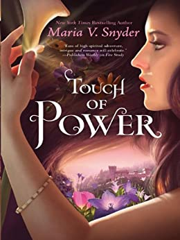 Touch of Power (Healer Book 1) by [Snyder, Maria V.]