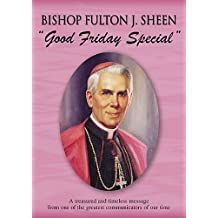 Fulton J. Sheen: Good Friday Special