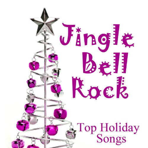 Top Holiday Songs - Jingle Bell Rock (Jingle Rock)