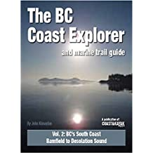 BC Coast Explorer & Marine Trail Guide Vol 2: Vancouver Island South, Bamfield to Comox Harbour