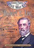 Robert E. Lee, Patricia Grabowski, 0791061388