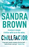 Front cover for the book Chill Factor by Sandra Brown