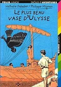 Le Plus beau vase d'Ulysse par Nathalie Daladier