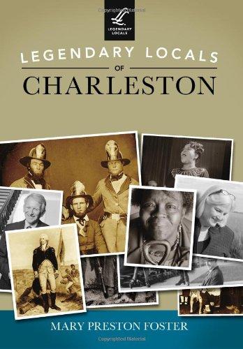 Read Online Legendary Locals of Charleston PDF