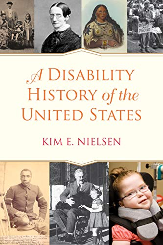 A Disability History of the United States (ReVisioning American History for Young People)