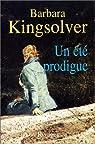 Un été prodigue par Kingsolver