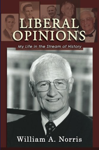 Read Online Liberal Opinions: My Life in the Stream of History pdf epub