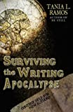 Surviving the Writing Apocalypse, Tania Ramos, 0615791115