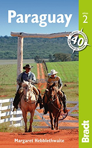 Paraguay (Bradt Travel Guides)...