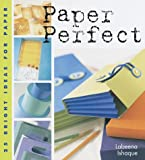 img - for Paper Perfect: 25 Bright Ideas for Paper book / textbook / text book
