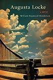 Augusta Locke, William Haywood Henderson, 0670034916