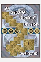 An Eternal History of Time Kindle Edition