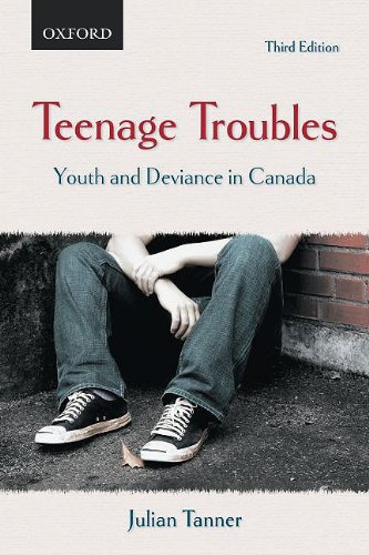 Teenage Troubles: Youth and Deviance in Canada