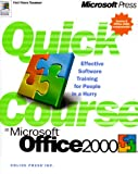 Quick Course in Microsoft Office 2000, Online Press, Inc. Staff, 157231981X