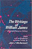 The Writings of William James: A Comprehensive Edition (Phoenix Book)