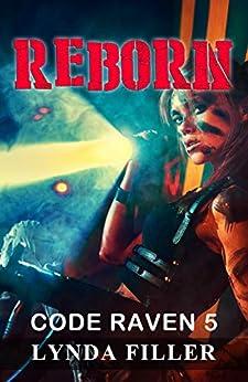 REBORN: Code Raven 5 by [Filler, Lynda]