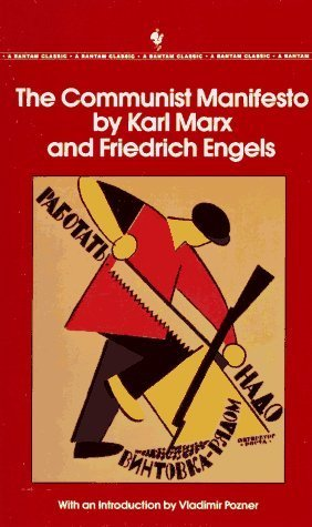 The Communist Manifesto by Marx, Karl, Engels, Friedrich published by Bantam Classics (1992)