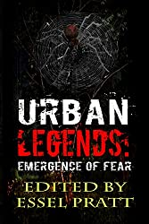 Urban Legends: Emergence of Fear