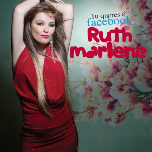 Amazon.com: Tu Queres É Facebook: Ruth Marlene: MP3 Downloads