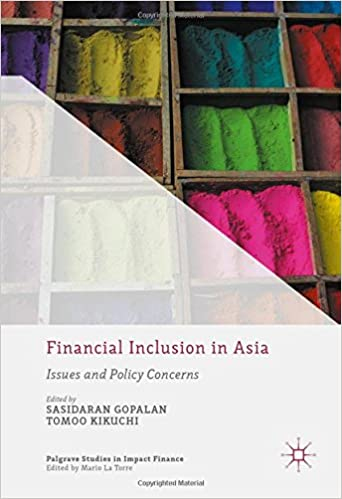Financial Inclusion in Asia: Issues and Policy Concerns