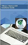 VMware vSphere ESXi Installation Guide