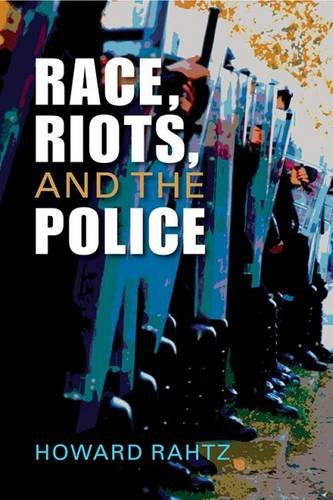 Race, Riots, and the Police