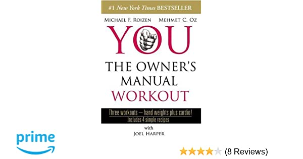 amazon com you the owner s manual workout joel harper mehmet oz rh amazon com Manual ABS Workout Manual ABS Workout