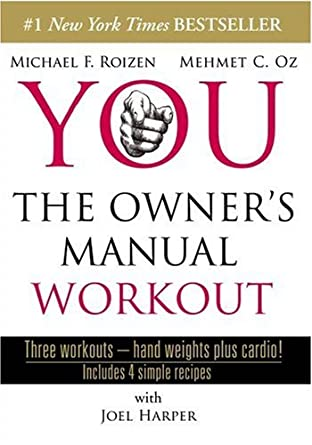 amazon com you the owner s manual workout joel harper mehmet oz rh amazon com Templete Manual Training Manual Template
