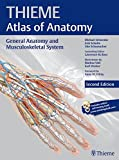 General Anatomy and Musculoskeletal System, 2e (THIEME Atlas of Anatomy)