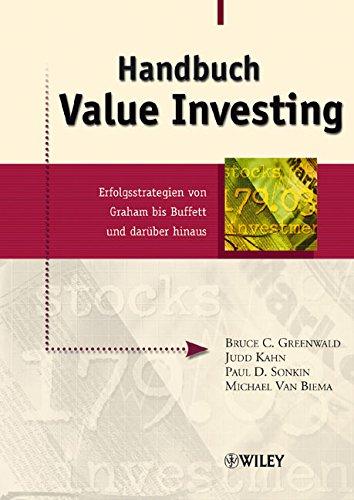 Handbuch Value Investing: Erfolgsstrategien von Graham bis Buffett und darüber hinaus (German Edition)