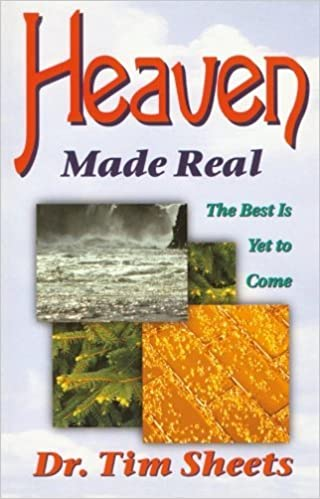 Book Heaven Made Real by Tim Sheets (1996-10-01)