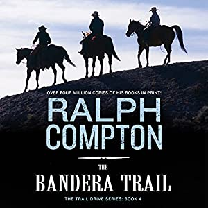 The Bandera Trail Audiobook