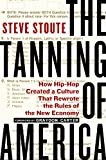 The Tanning of America: How Hip-Hop Created a