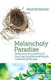 Melancholy Paradise