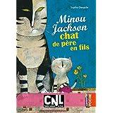Minou Jackson, chat de père en fils (Casterman Poche)
